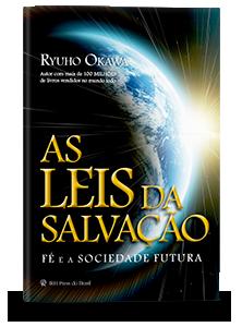 As Leis da Salvação - Fé e a Sociedade Futura