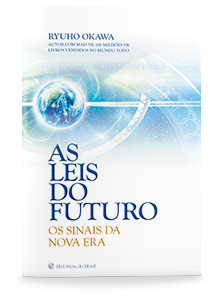 As Leis do Futuro - Os Sinais da Nova Era
