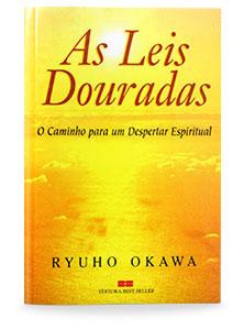 As Leis Douradas - O caminho para um despertar espiritual