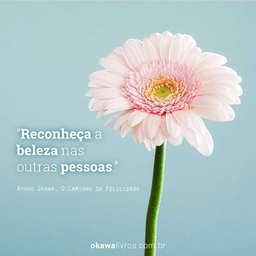 Reconheça a beleza nas outras pessoas